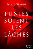 Punies soient les lâches (HQN) (French Edition)