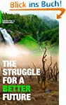 The Struggle for a Better Future (Eng...