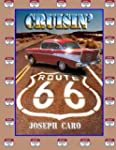 Cruisin Route 66: color photos of CRU...