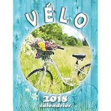 Vélo 2018 Calendrier (Edition France)