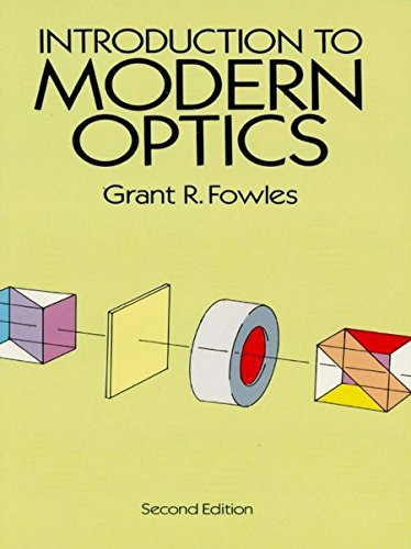 Introduction to Modern Optics (Dover Books on Physics) (English Edition) por Grant R. Fowles