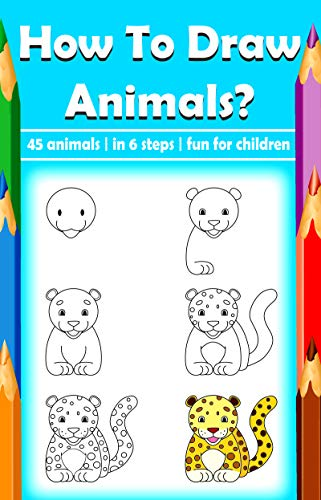 How to draw Animals? Activity book for Kids: Perfect free time ...