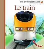 Mes Premieres Decouvertes: Le Train