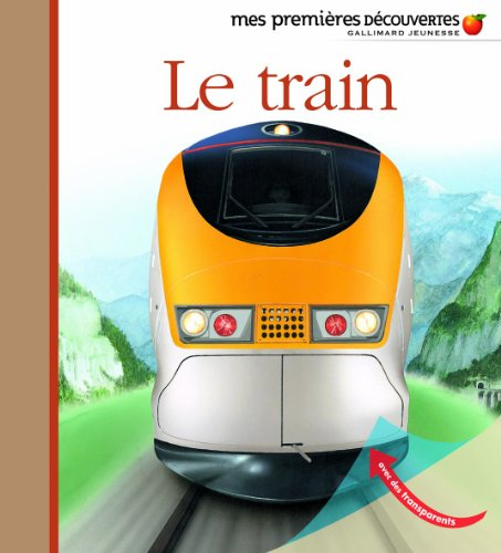 Mes Premieres Decouvertes: Le Train