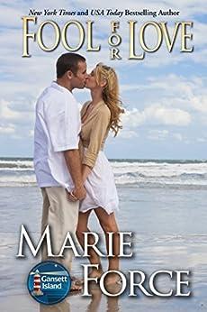 Fool for Love (Gansett Island Series Book 2) by [Force, Marie]