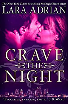 Crave The Night (The Midnight Breed Series Book 12) (English Edition) von [Adrian, Lara]