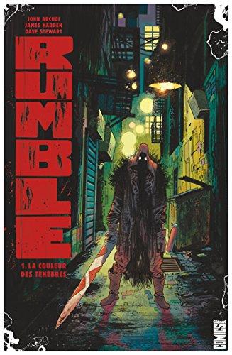 Rumble - Tome 01 : La couleur des ténèbres