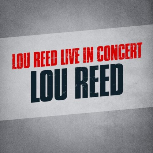 Lou Reed Live in Concert