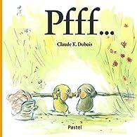 Pfff... par Claude K. Dubois
