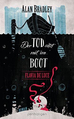 Buchseite und Rezensionen zu 'Flavia de Luce 9 - Der Tod sitzt mit im Boot: Roman' von Alan Bradley