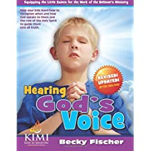 Hearing God's Voice (for Kids): Children's Church Curriculum for Ages 6-12