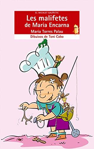 Les malifetes de Maria Encarna (El Micalet Galàctic) por María Torres Palau