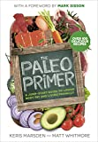 Best Paleo Diet Books - The Paleo Primer: A Jump-Start Guide to Losing Review