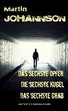 Special Edition - Das sechste Opfer & Das sechste Grab (inkl. Bonus)