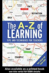 The A-Z of Learning: Tips and Techniques for Teachers