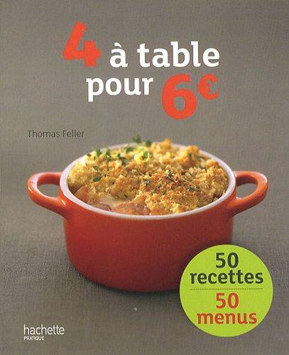 4 à table pour 6 euros par Thomas Feller-Girod