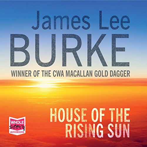House of the Rising Sun: Hackberry Holland, Book 4