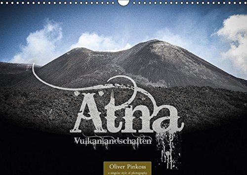atna-vulkanlandschaften-wandkalender-2018-din-a3-quer-der-atna-italienisch-etna-ist-der-hochste-und-