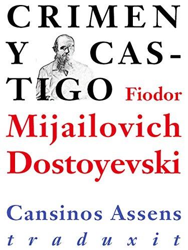 Crimen y castigo por Fiodor Mijailovich Dostoyevsky