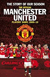 The Story of Our Season: The Official Manchester United Players' Diary 2009–10