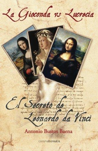 La Gioconda vs Lucrecia (El Observatorio) por Antonio Bustos Baena