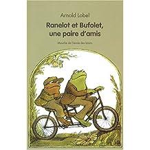 Ranelot et Bufolet, une paire d'amis
