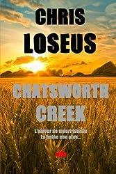 Chatsworth Creek: l'amour ne meurt jamais... La haine non plus.