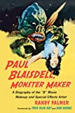 Paul Blaisdell was the man behind the monsters in such movies as The She Creature, Invasion of the Saucer Men, Not of This Earth, It! Terror from Beyond Space and many others. Working in primarily low-budget films, Blaisdell was forced to rely on gre...