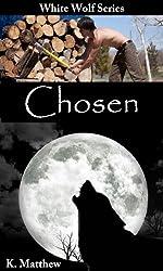 Chosen (The White Wolf Series Book 1) (English Edition)