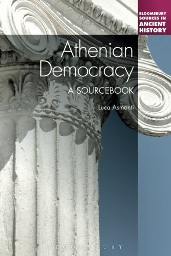Athenian Democracy: A Sourcebook (Bloomsbury Sources in Ancient History)