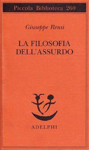 filosofia dell'assurdo (Piccola biblioteca