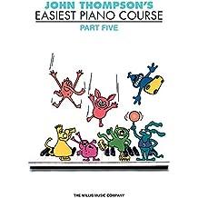 John Thompson's Easiest Piano Course, 5
