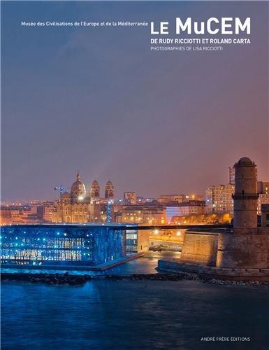 Le Mucem, Musée des Civilisations de l'Europe et de la Mediterranée par Rudy Ricciotti