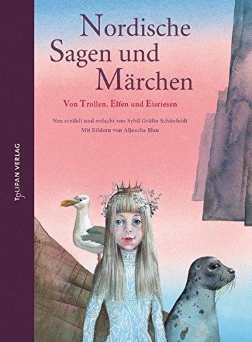 Nordische Sagen und Märchen: Von Trollen, Elfen und Eisriesen (Hausbuch)