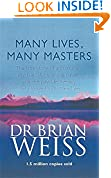 #4: Many Lives, Many Masters: The True Story of a Prominent Psychiatrist, His Young Patient and the Past-life Therapy That Changed Both Their Lives