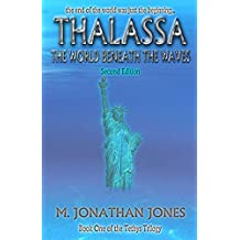 Thalassa: the world beneath the waves (The Tethys Trilogy Book 1)