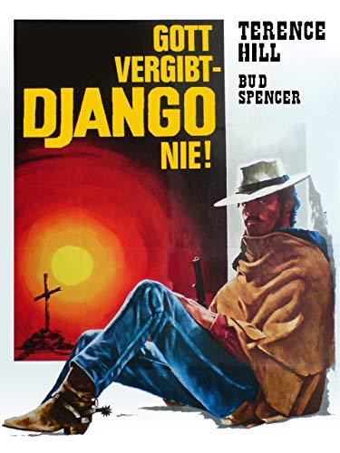Gott vergibt. Django nie!
