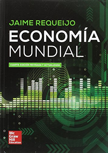 Economia mundial - 4ª edición. Revisada y actualizada