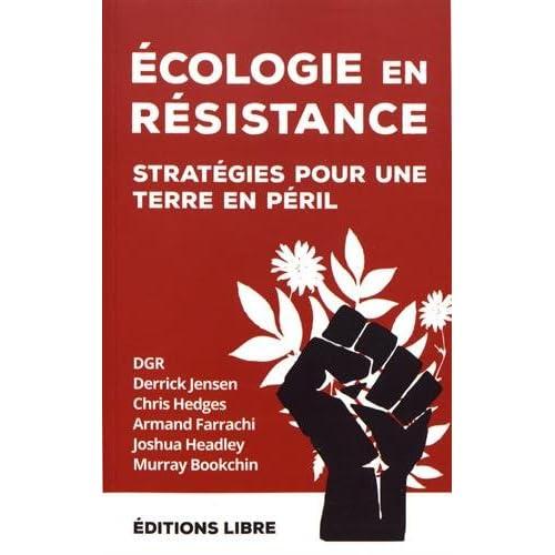 Ecologie en résistance : Stratégies pour une Terre en péril, volume 2