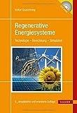 Regenerative Energiesysteme: Technologie - Berechnung - Simulation von Volker Quaschning (12. Mai 2015) Gebundene Ausgabe