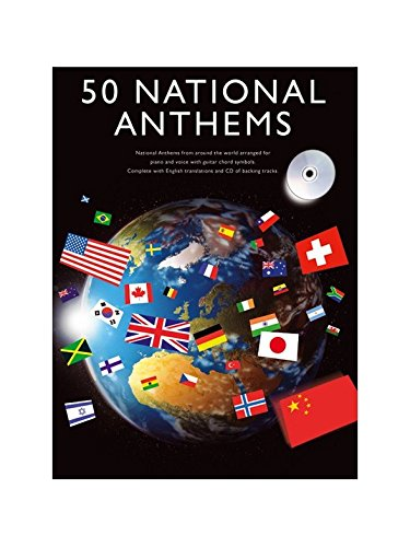 50 National Anthems. Partitions, CD pour Piano, Chant et Guitare