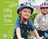 Lilly und Tim: Wir fahren Fahrrad (Foto-Bilderbücher)
