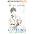 Outsider: Always Almost: Never Quite (English Edition)