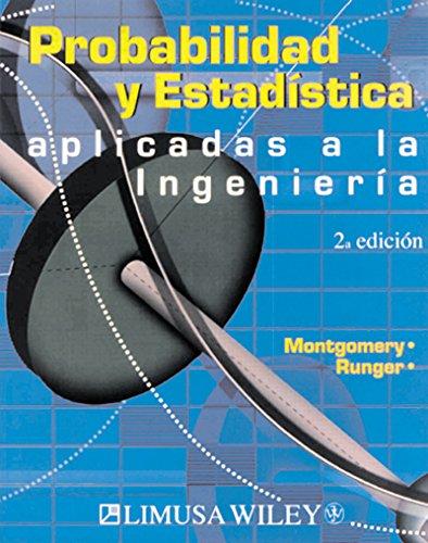 Probabilidad Y Estadística Aplicadas a La Ingeniería por Douglas C. Montgomery