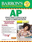 Barron's AP English Language and Composition , 7th Edition