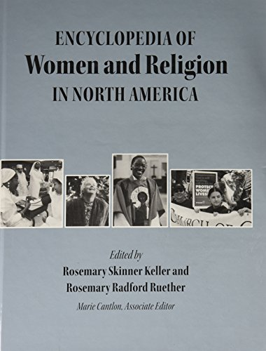 The Encyclopedia of Women and Religion in North America, Volume 1