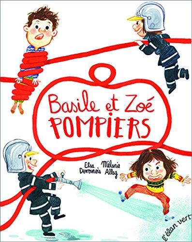 Basile et Zoé pompiers