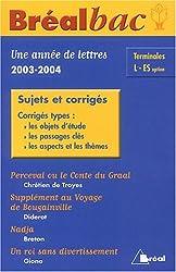 Une année de français Bac Tle L/ES : Sujets et corrigés by David Galand (2003-09-01)