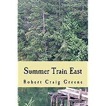 Summer Train East (English Edition)