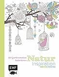 Natur Inspiration: 50 Gartenmotive kolorieren (Farbe rein - Stress raus)